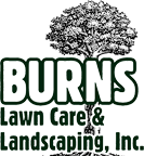 Burns Lawn Care and Landscaping